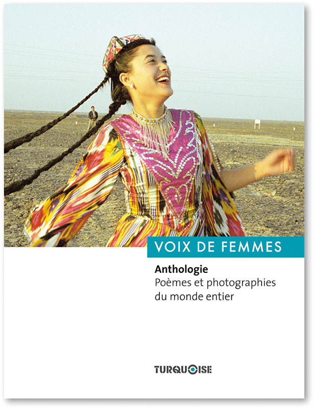 Voix de femmes, Anthologie, Poêmes et photographies - Editions Turquoise - Boutique en ligne