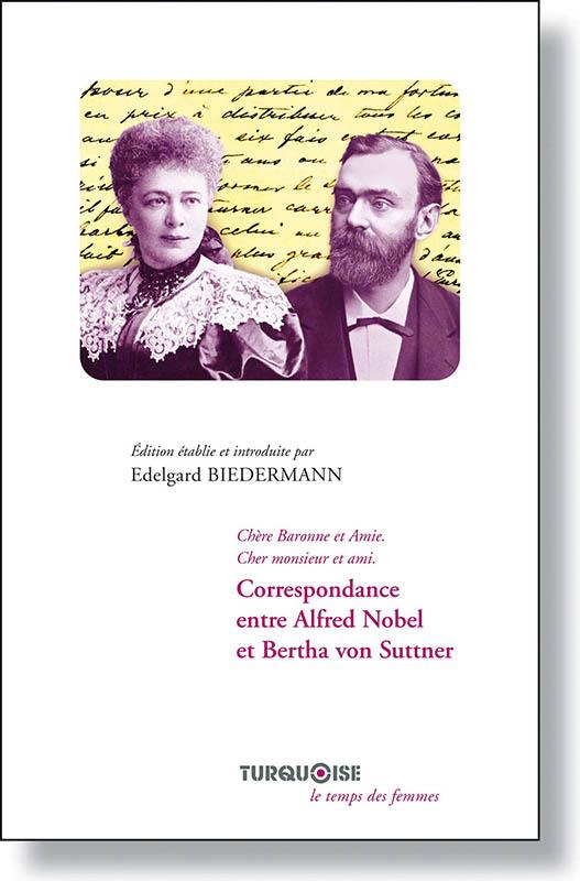 Correspondance Alfred Nobel - Bertha von Suttner - Editions Turquoise - Boutique en ligne