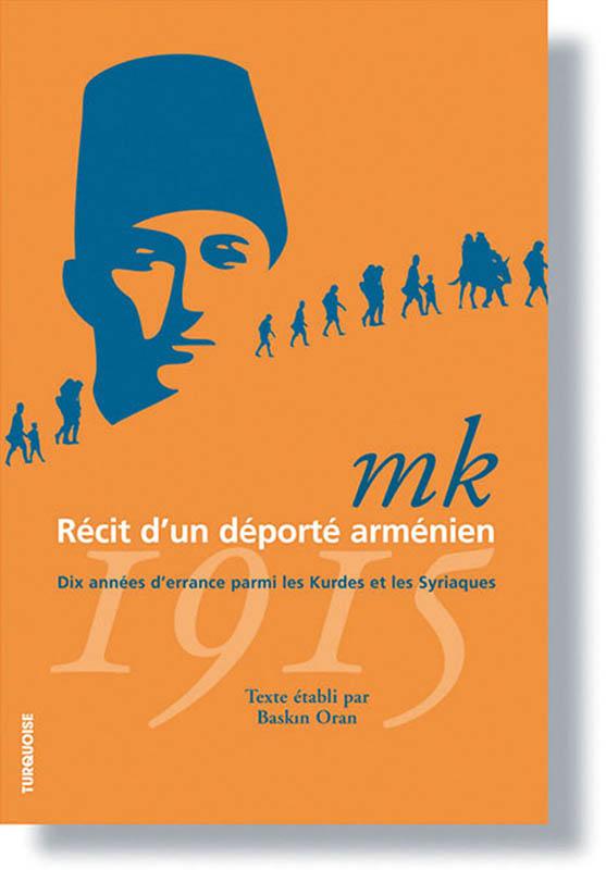 MK, récit d'un déporté arménien - Baskin Oran - Editions Turquoise - Boutique en ligne
