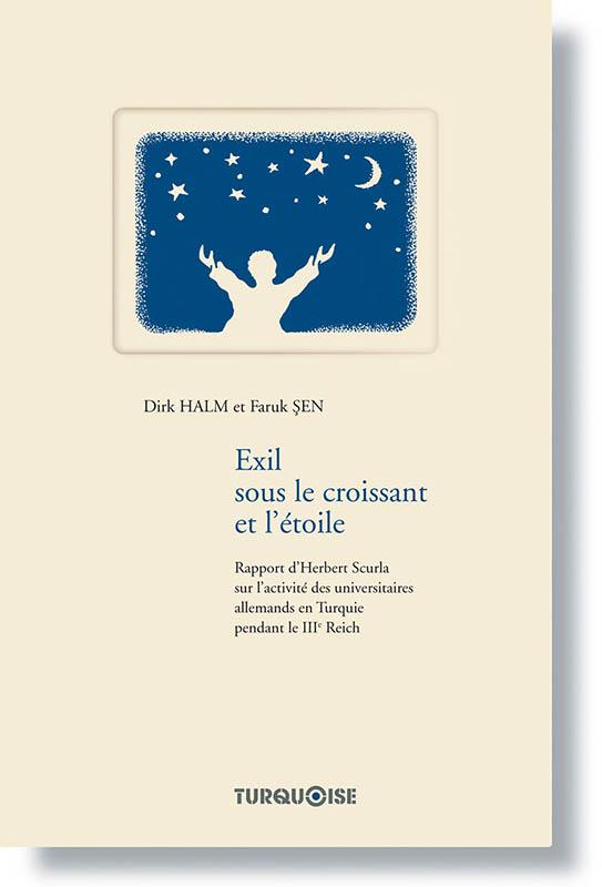 Exil sous le croissant - Dirk Halm Faruk Sen - Editions Turquoise - Boutique en ligne